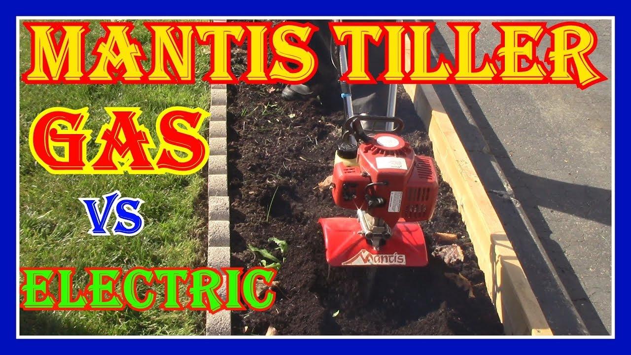 MANTIS TILLER / CULTIVATOR REVIEW - GAS vs ELECTRIC - WHAT SHOULD YOU BUY