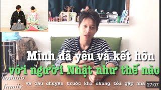 20🇯🇵 Mình đã gặp gỡ và kết hôn với cô vợ Nhật Bản như thế nào | HoShiho Gia đình Việt Nhật