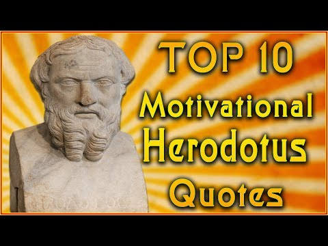 Top 10 Herodotus Quotes | Inspirational Quotes | The Father of History Quotes