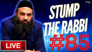 STUMP THE RABBI (85) KIRUV LAWS BY RAMBAM, STEALING, Golden Calf Secrets, Wasting Seed Guidance