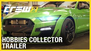The Crew 2: Inner Drive | Hobbies Update - The Collector Trailer | Ubisoft [NA]