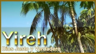"Grupo Yireh ""Dios Justo y Verdadero"""