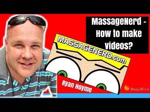 How to make videos for massage business with Ryan Hoyme aka MassageNerd