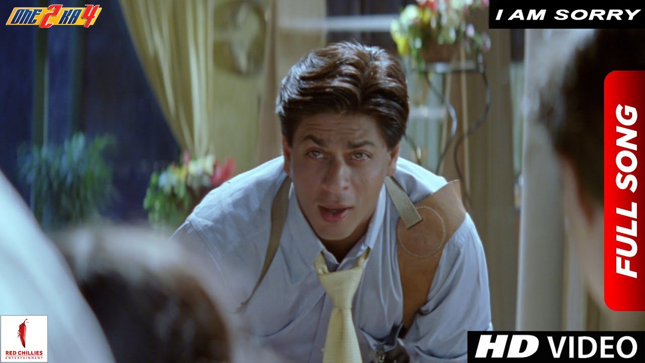 Download I am Sorry Full Song | One 2 Ka 4 | Shah Rukh Khan, Juhi Chawla