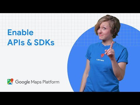 How To Enable Google Maps Platform APIs And SDKs