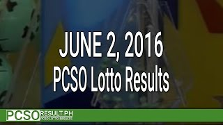 PCSO Lotto Results June 2, 2016 (6/49, 6/42, 6D, Swertres & EZ2)