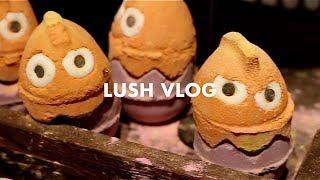 Lush Vlog | 10th March, 2018