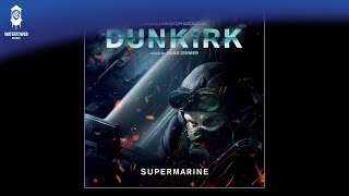 Dunkirk Official Soundtrack | Supermarine - Hans Zimmer | WaterTower
