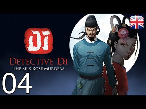 Detective Di: The Silk Rose Murders - [04/13] - [Chapter 1 - 01/03] - English Walkthrough |