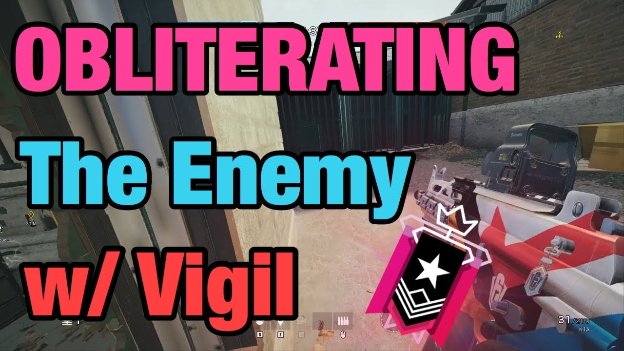 OBLITERATING The Enemy w/ Vigil - Rainbow Six Siege thumbnail
