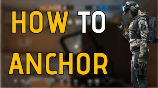 HOW TO ANCHOR IN RAINBOW SIX SIEGE ft. Braction