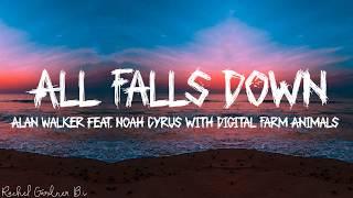 Download Alan Walker - All Falls Down feat. Noah Cyrus with Digital Farm Animals (Lyrics)