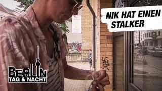 Berlin - Tag & Nacht - Nik hat einen Stalker #1742 - RTL II