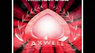 Axwell - Heart Is King (Original mix)