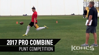 Punt Competition | NFL Prospects | 2017 Kohl's Kicking Pro Combine