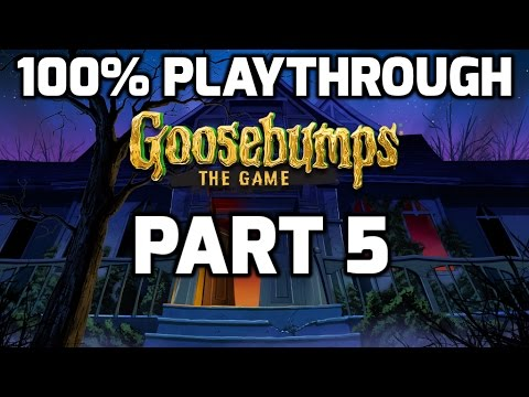 Goosebumps The Game 100% Playthrough (Part 5) - Problems