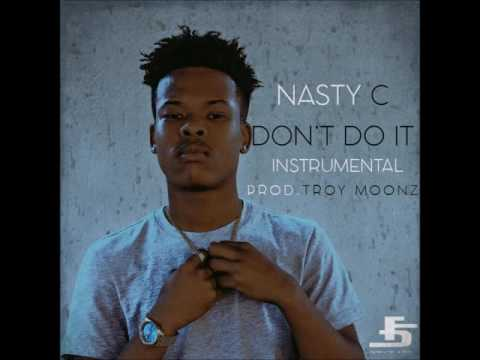 Nasty C - Don't Do It Instrumental(Prod.Troy Moonz)