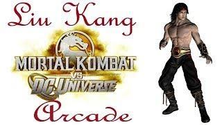 Mortal Kombat VS DC. Universe Arcade - Liu Kang