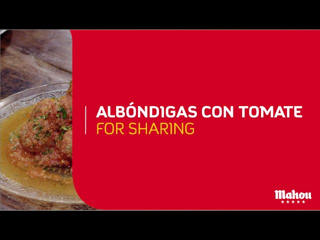 Mahou | Albóndigas con tomate for sharing | #gastronomyisbeering
