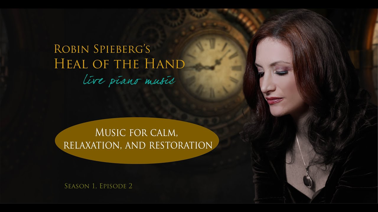 Download Robin Spielberg's Heal of the Hand   - Season 1, Ep. 5