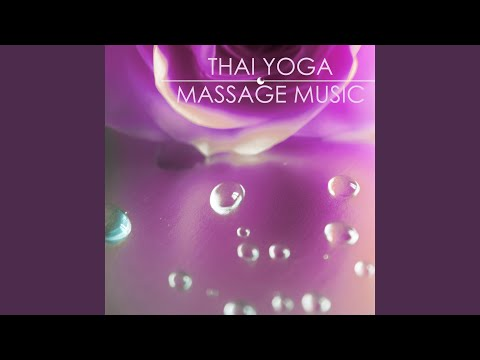 Thai Yoga (Massage Music)
