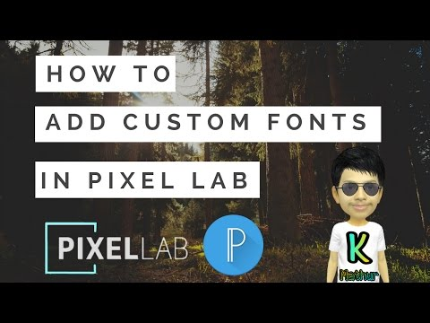 How To Install Custom Fonts In Pixel Lab App | K Mathur | Android