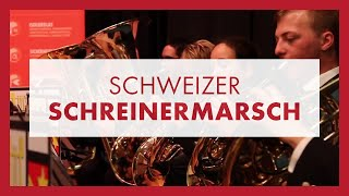 Schweizer Schreinermarsch powered by Glas Marte