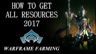 Video Warframe Farming - The Ultimate Resource Farming Guide (2017) download MP3, 3GP, MP4, WEBM, AVI, FLV Juli 2018