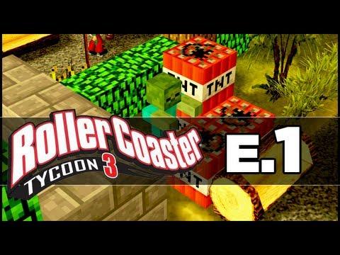 RollerCoaster Tycoon 3: Ep 01 - Minecraft Style!