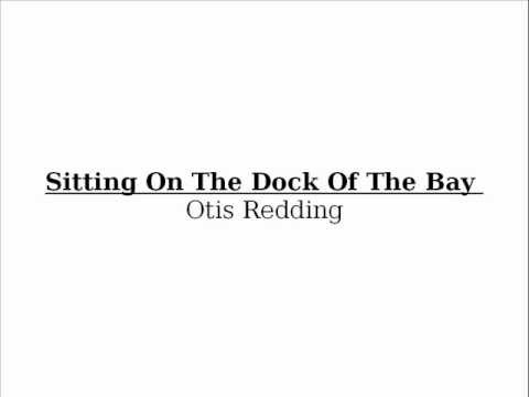 Otis Redding Sitting on the Dock of the Bay Chord Chart - YouTube