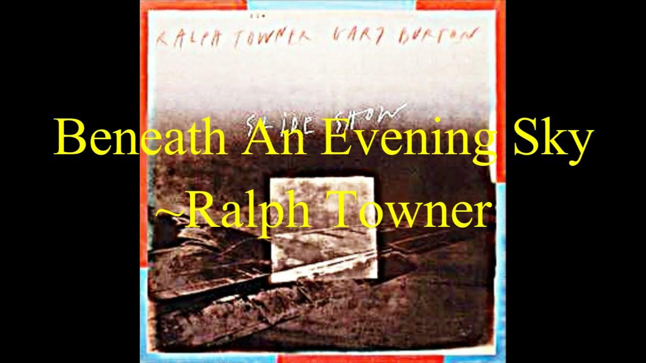 """名曲千夜一夜物語-614~""""Beneath An Evening Sky""""-Ralph Towner-1986"""