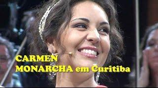CARMEN MONARCHA de Andre Rieu canta em Curitiba parte #4