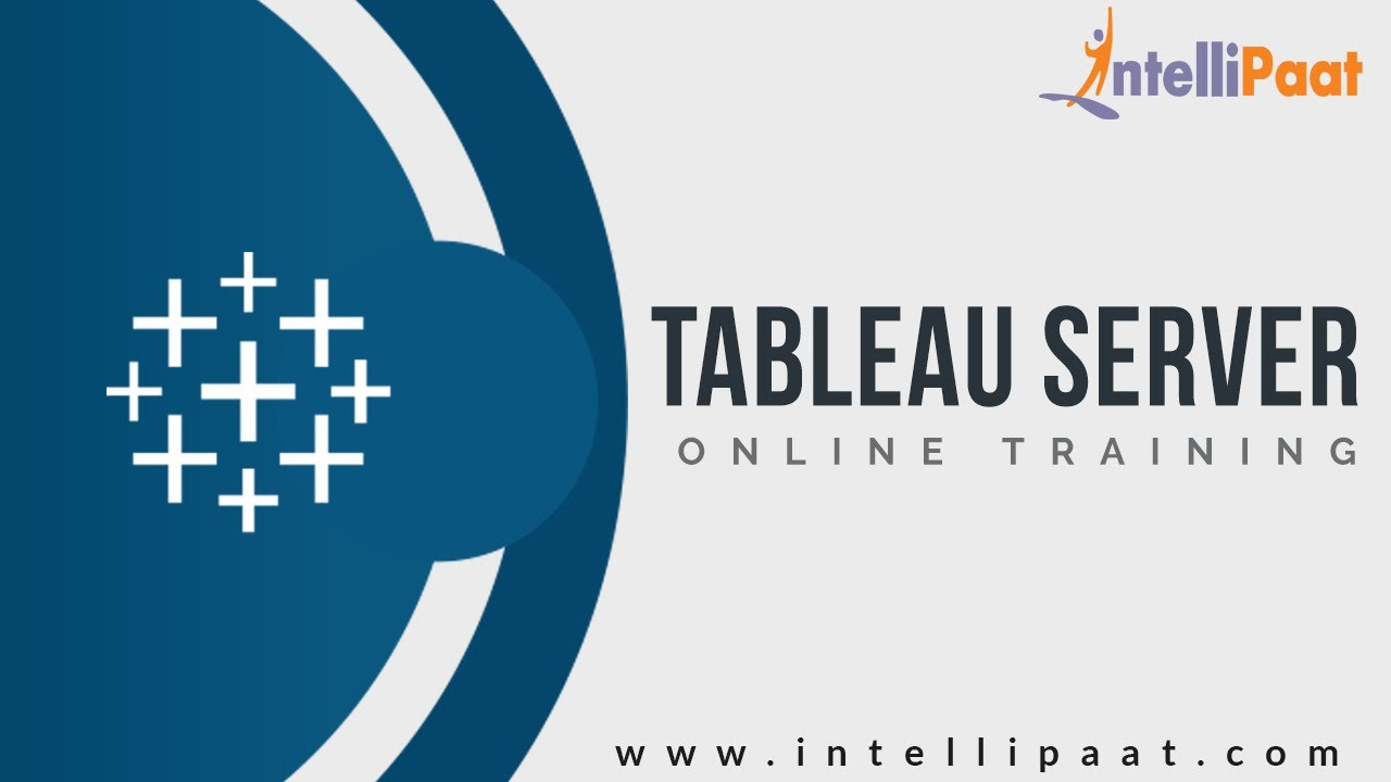 Tableau Server Tutorial | Tableau Tutorial For Beginners | Intellipaat