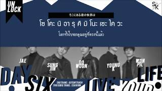 [THAISUB] DAY6 - Live your life