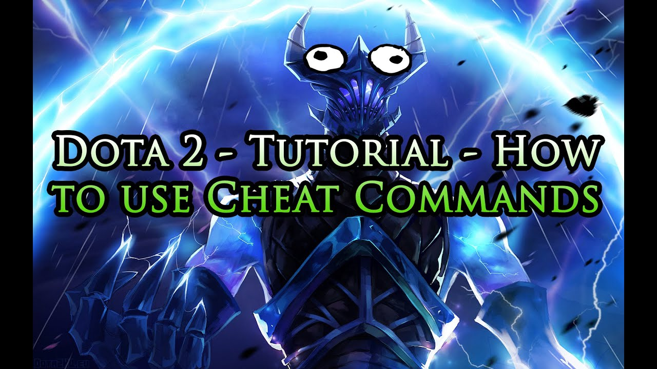 dota 2 tutorial how to use cheat commands youtube