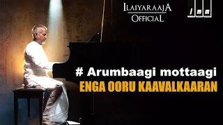 Arumbagi Mottagi Song | Enga Ooru Kaavalkaaran Tamil Movie | Ramarajan | Ilaiyaraaja
