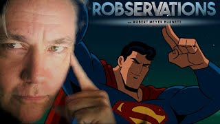 """SUPERMAN DOESN'T NEED TO BE """"FIXED."""" - ROBSERVATIONS Live Chat #192"""