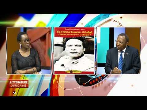 vie et mort de Mouamar al-kadhafi. du Pr Jean Emmanuel pondi LITTÉRATURE AFRICAINE DU 22 03 2018