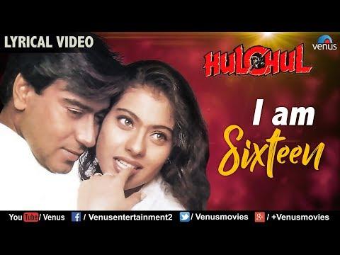 I Am Sixteen - Lyrical Video   Best Bollywood Romantic Songs   Hulchul    Hindi Songs