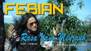 Febian - Rasa Yang Menjauh [ Official Music Video ]