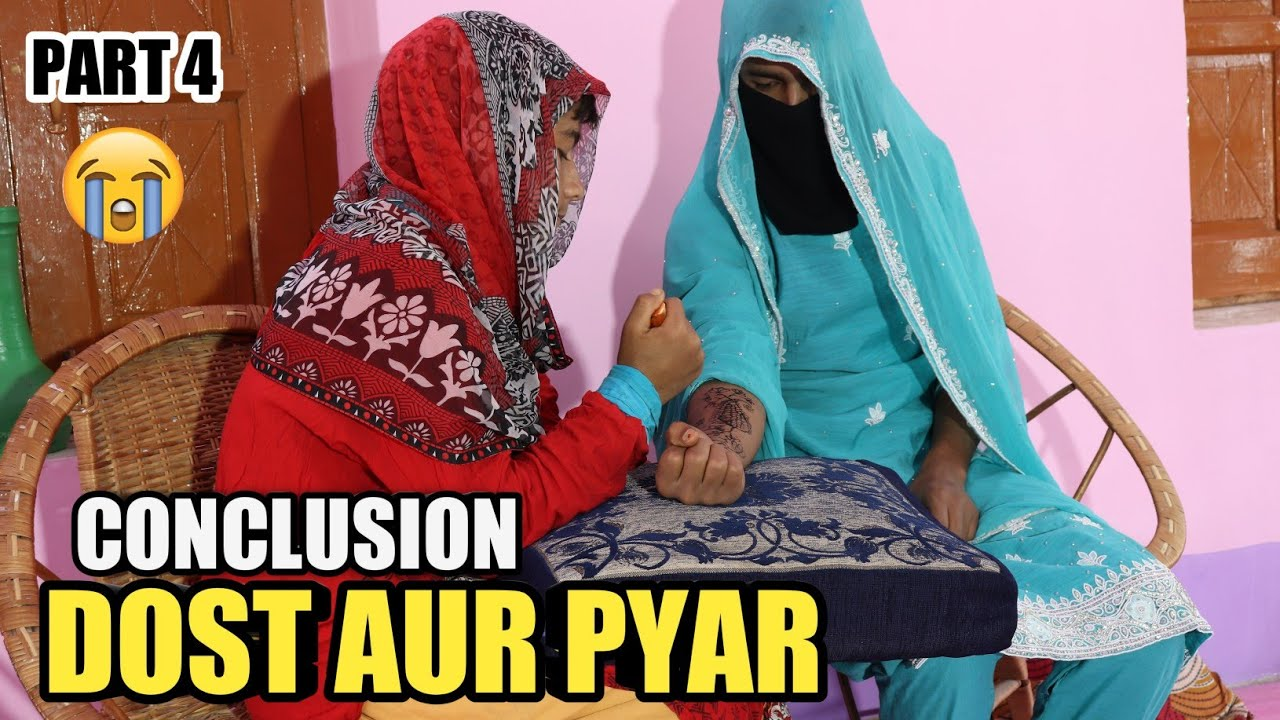 DOST AUR PYAR CONCLUSION || PART 4 || TRUE STORY || BY ULTIMATE ROUNDERS