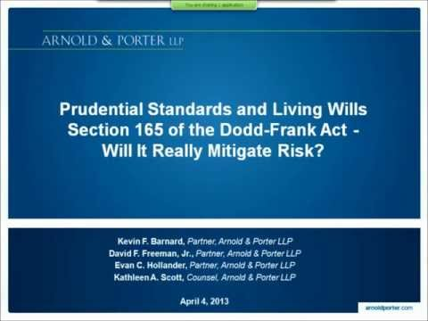 Prudential Standards and Living Wills Section 165 of the Dodd Frank Act