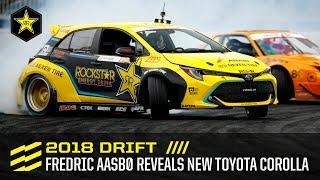 2018 DRIFT | Fredric Aasbø Reveals New Toyota Corolla