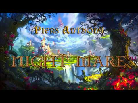 Piers Anthony. Xanth #6. Night Mare. Audiobook Full