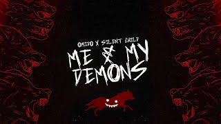 OMIDO x Silent Child - Me & My Demons (Lyric Video)