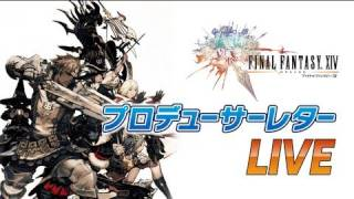 FINAL FANTASY XIV Letter from the Producer LIVE Part II