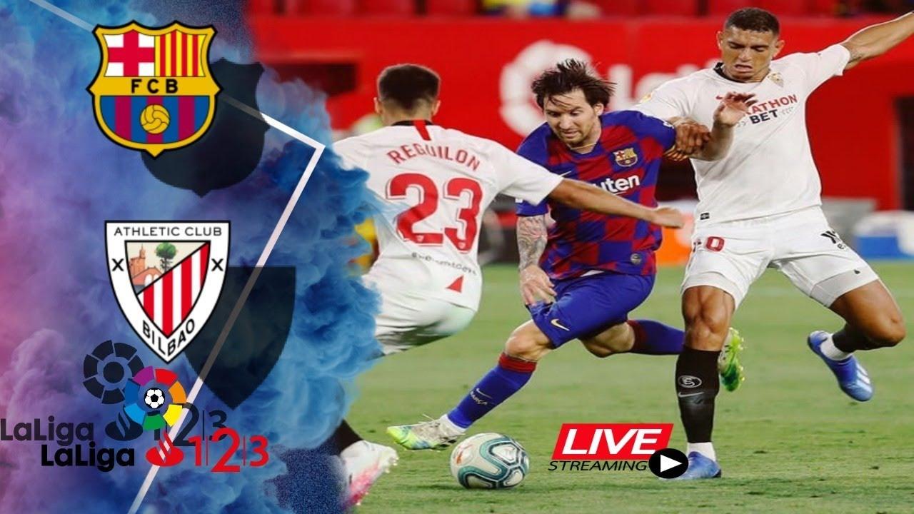 Barcelona vs Bilbao Live🔴 LALIGA LIVE STREAMING 🔴 24/06 ...
