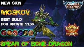 Mobile Legends - SPEAR OF BONE DRAGON MOSKOV Best Builds For Update 1.1.66 MVP Gameplay