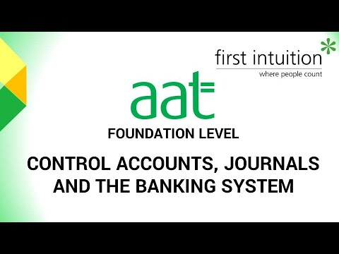 AAT Level 2 Control Accounts, Journals and the Banking System