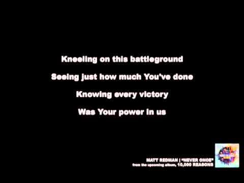 Matt Redman: Never Once - Official Lyric Video